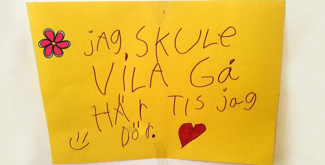 """Bild på en teckning där ett barn har skrivit """"jag skulle vilja gå här tills jag dör"""""""