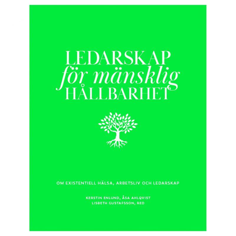 Ledarskap för mänsklig hållbarhet