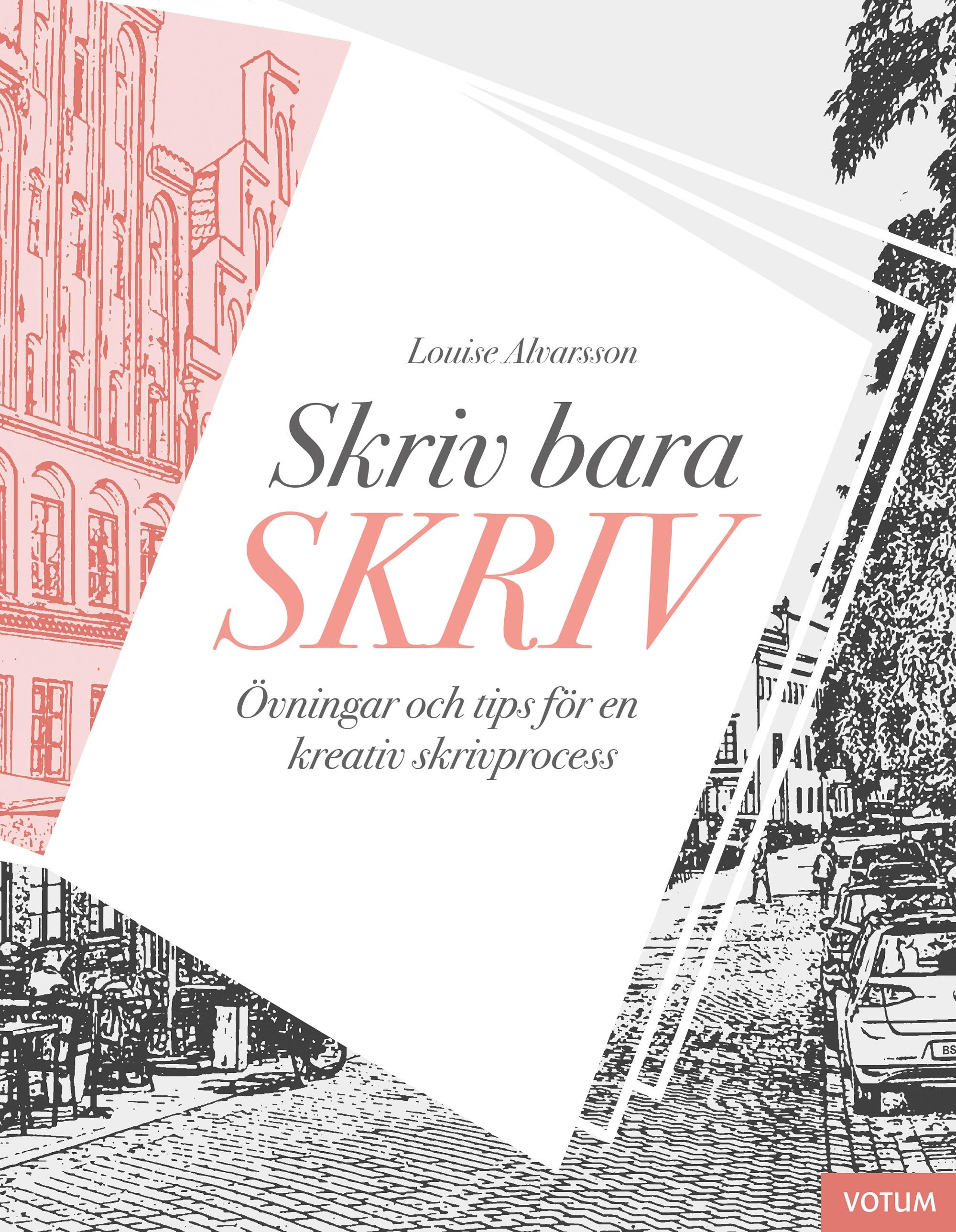 Skriv bara Skriv – Studiecirkel på distans – Karlstad