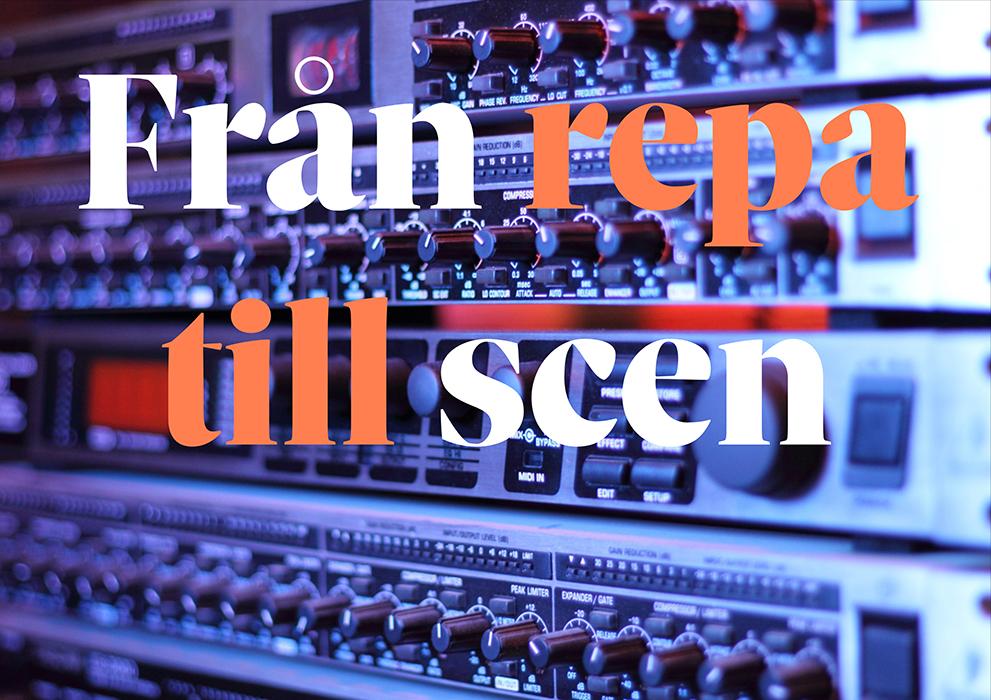 Ljudteknik – från repa till scen