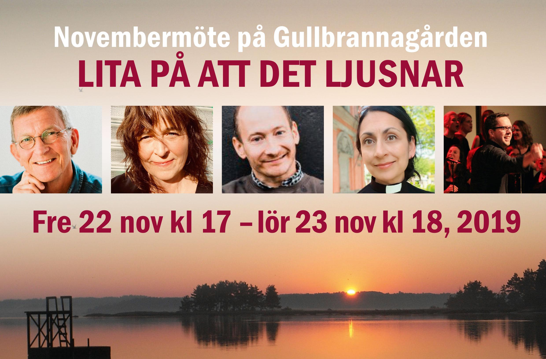 """Novembermöte på Gullbrannagården """"Lita på att det ljusnar"""""""
