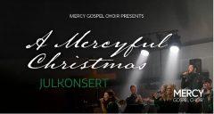 """Julkonsert """"A Mercyful Christmas"""""""