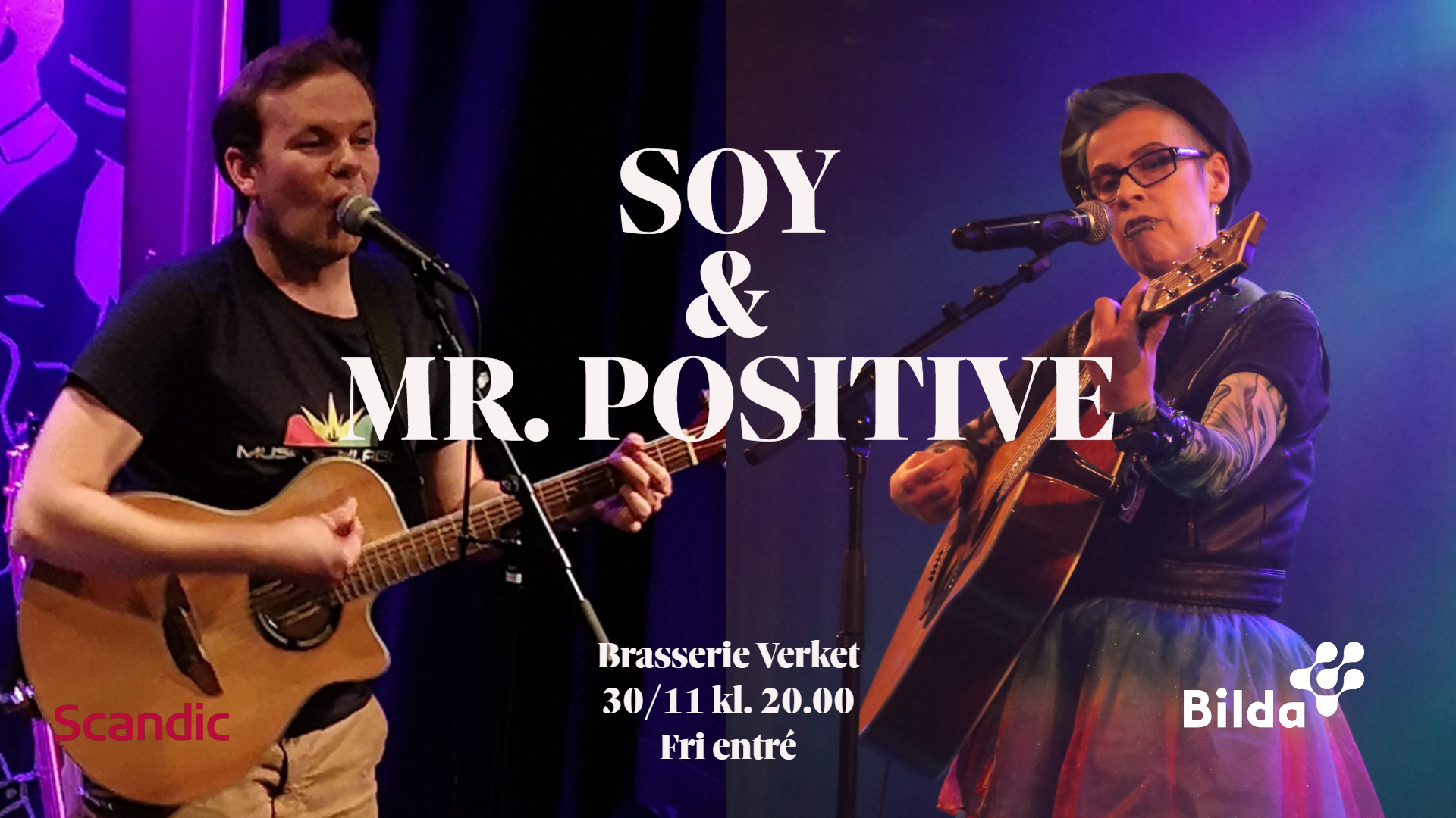 Musikschlaget presenterar: Soy & Mr Positive