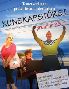 Teaterverkstan presenterar: Kunskapstörst    6 föreställningar