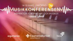 Musikkonferensen ´20 – Inspiration för sångare och musiker i Guds tjänst.