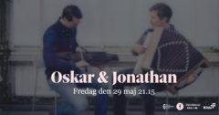 Musikprogram – Oskar och Jonathan – digiSTÄMMAN