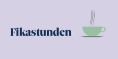 Fikastunden – Samtal på lätt svenska för kvinnor